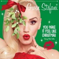You Make It Feel Like Christmas - Gwen Stefani