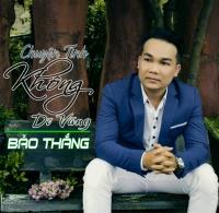 Chuyện Tình Không Dĩ Vãng (Single) - Bảo Thắng