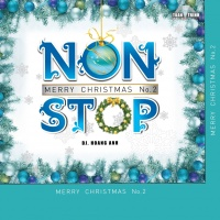 Nonstop Merry Christmas (Chúc Mừng Giáng Sinh Vol 2) - Various Artists