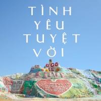 Tình Yêu Tuyệt Vời - Various Artists