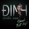 Quá Bất Ngờ (Single) - Đinh Quốc Anh