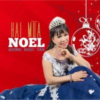 Hai Mùa Noel - Hương Ngọc Vân