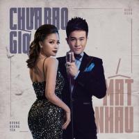 Chưa Bao Giờ Mất Nhau (Single) - Minh Quân, Dương Hoàng Yến
