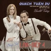 Chuyện Tình Lan & Điệp 4 (Single) - Quách Tuấn Du