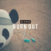 Burn Out - Deorro