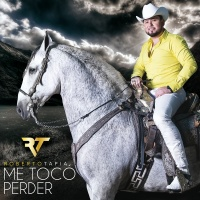 Me Tocó Perder - Roberto Tapia