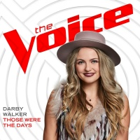 Those Were The Days - Darby Walker