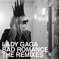 Bad Romance Remixes - Lady Gaga