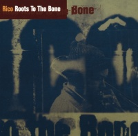 Roots To The Bone - Rico