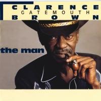 The Man - Clarence Gatemouth Brown