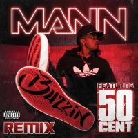 Buzzin Remix - Mann