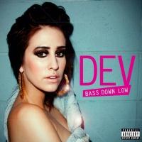 Bass Down Low - Dev