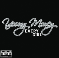Every Girl - Young Money