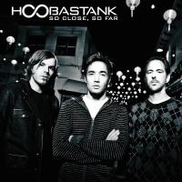 So Close, So Far - Hoobastank