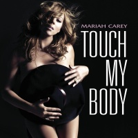 Touch My Body - Mariah Carey