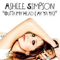 Outta My Head (Ay Ya Ya) - Ashlee Simpson