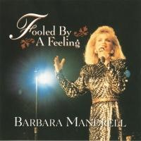Fooled By A Feeling - Barbara Mandrell