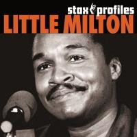 Stax Profiles - Little Milton - Little Milton