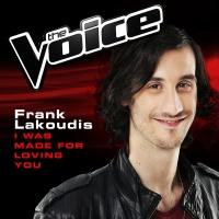 I Was Made For Loving You - Frank Lakoudis