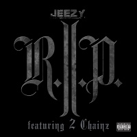 R.I.P. - Young Jeezy