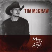 Mary and Joseph - Tim McGraw