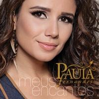 Meus Encantos - Paula Fernandes