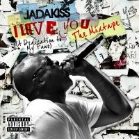 I Love You (A Dedication To My - Jadakiss