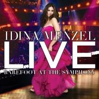 Live: Barefoot At The Symphony - Idina Menzel