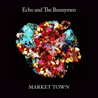 Market Town - Echo & The Bunnymen