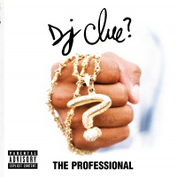 The Professional - DJ Clue
