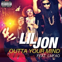 Outta Your Mind - Lil Jon