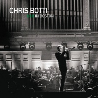 Live In Boston - Chris Botti