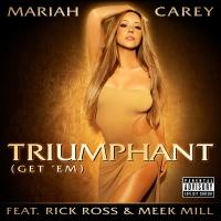 Triumphant (Get 'Em) - Mariah Carey