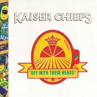 Off With Their Heads - Kaiser Chiefs