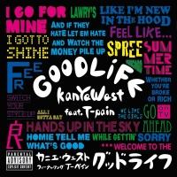 Good Life - Kanye West