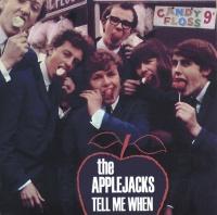 Tell Me When - The Applejacks
