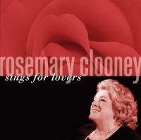 Rosemary Clooney Sings For Lov - Rosemary Clooney