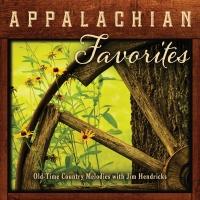 Appalachian Favorites Old-Time - Jim Hendricks