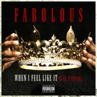 When I Feel Like It - Fabolous