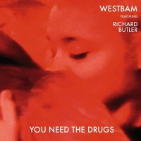 You Need The Drugs - WestBam
