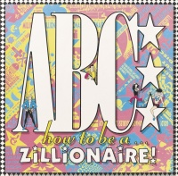 How To Be A Zillionaire - abc