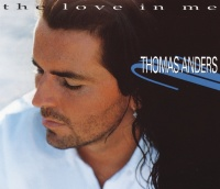 The Love In Me - Thomas Anders