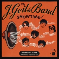 Showtime! - The J. Geils Band