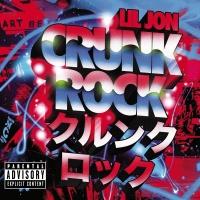 Crunk Rock - Lil Jon