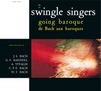 Going Baroque - The Swingle Singers