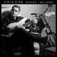 Where I Belong - Cris Cab