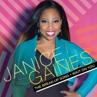 The Break-Up Song / Wait On Yo - Janice Gaines