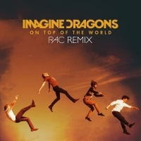 On Top Of The World - Imagine Dragons