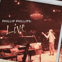 Phillip Phillips: Live - Phillip Phillips