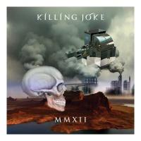 MMXII - Killing Joke